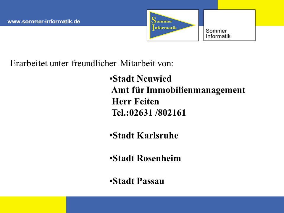 Erarbeitet unter freundlicher Mitarbeit von: Stadt Neuwied Amt für Immobilienmanagement Herr Feiten Tel.:02631 /802161 Stadt Karlsruhe Stadt Rosenheim Stadt Passau