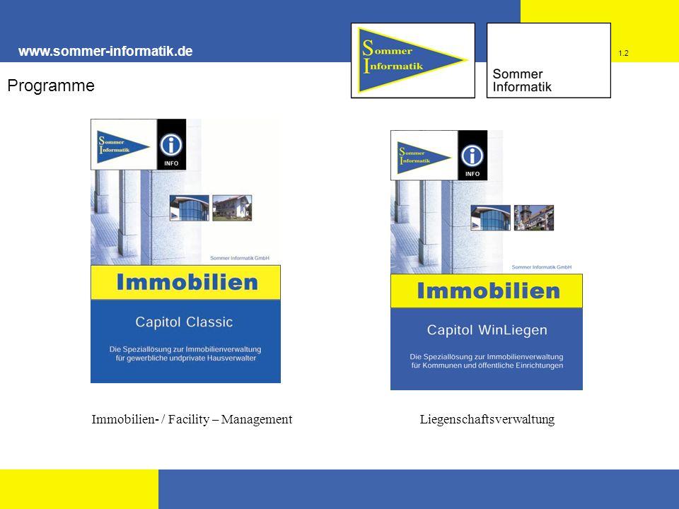www.sommer-informatik.de 1.2 Programme Immobilien- / Facility – ManagementLiegenschaftsverwaltung