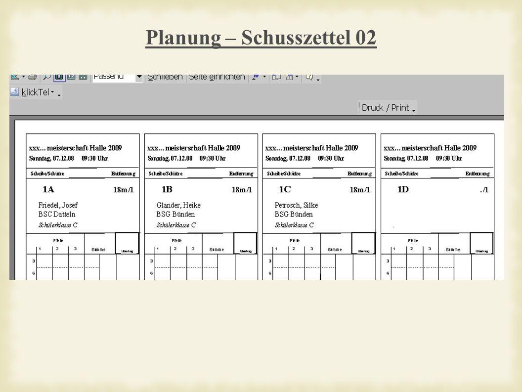 Planung – Schusszettel 02