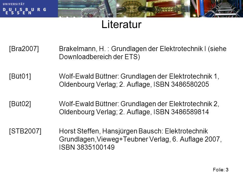 Folie: 33 Literatur [Bra2007]Brakelmann, H.