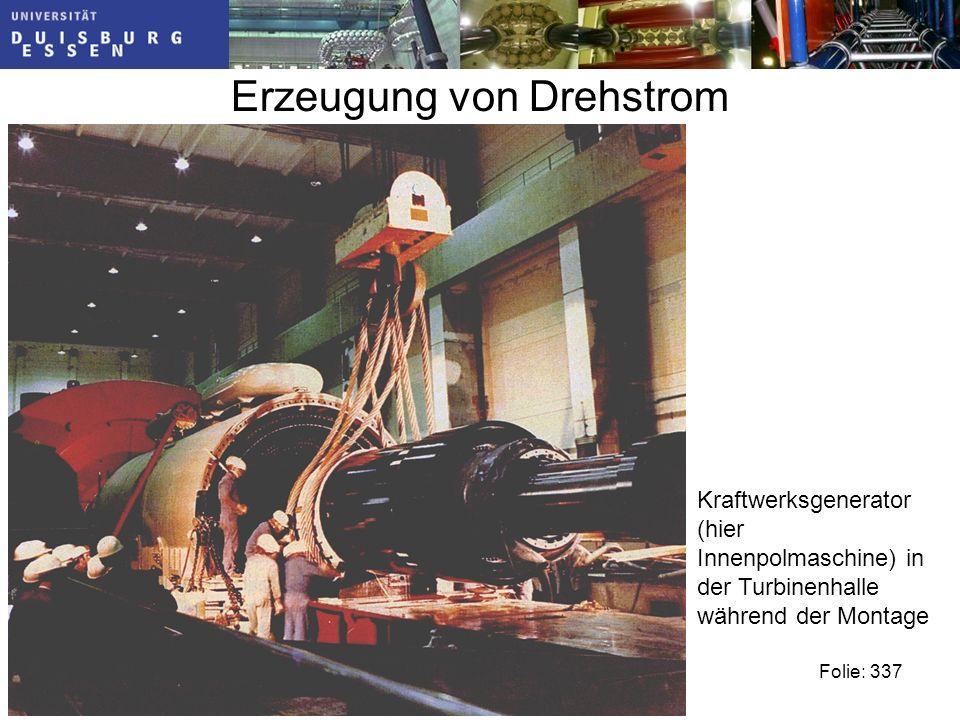 Erzeugung von Drehstrom Folie: 337 Kraftwerksgenerator (hier Innenpolmaschine) in der Turbinenhalle während der Montage