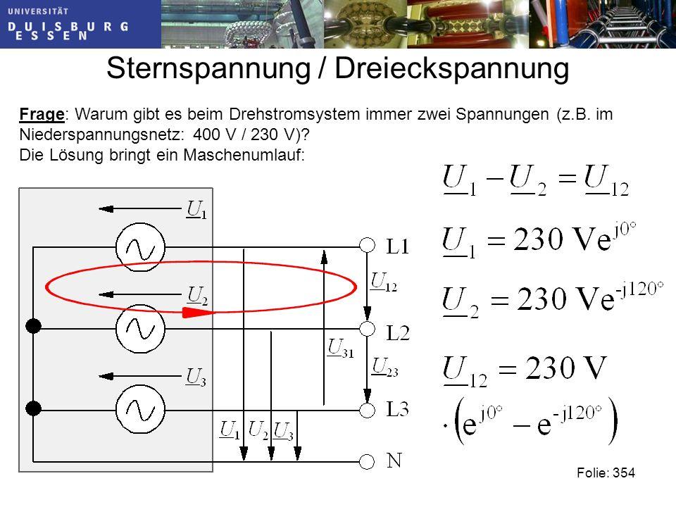 Sternspannung / Dreieckspannung Frage: Warum gibt es beim Drehstromsystem immer zwei Spannungen (z.B.