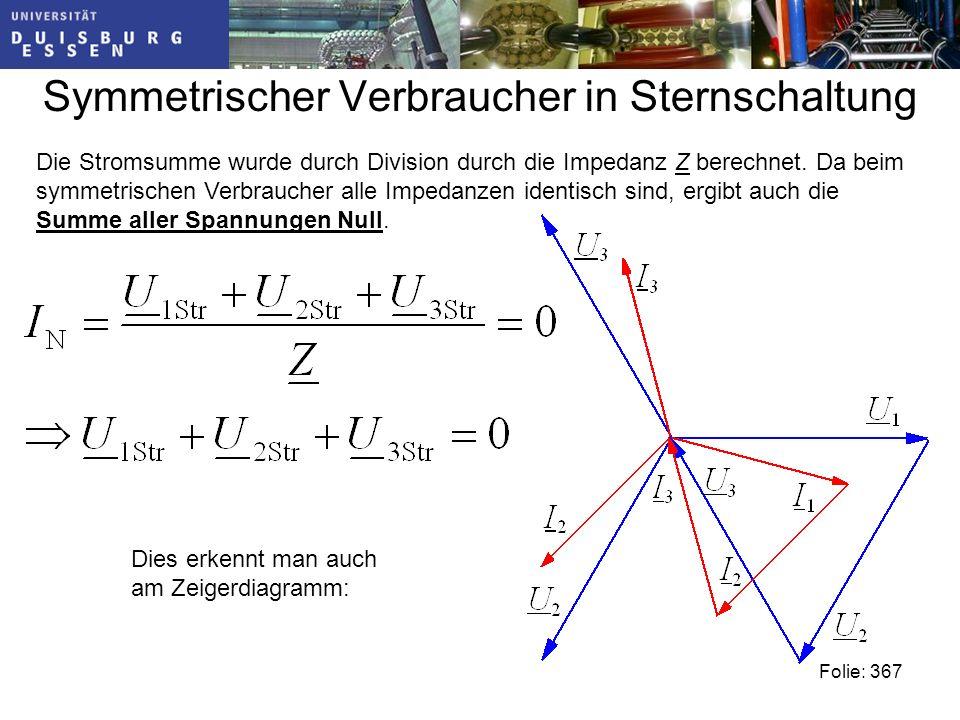 Symmetrischer Verbraucher in Sternschaltung Die Stromsumme wurde durch Division durch die Impedanz Z berechnet.