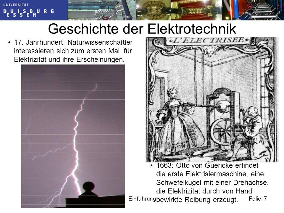 Folie: 7Einführung7 Geschichte der Elektrotechnik 17.