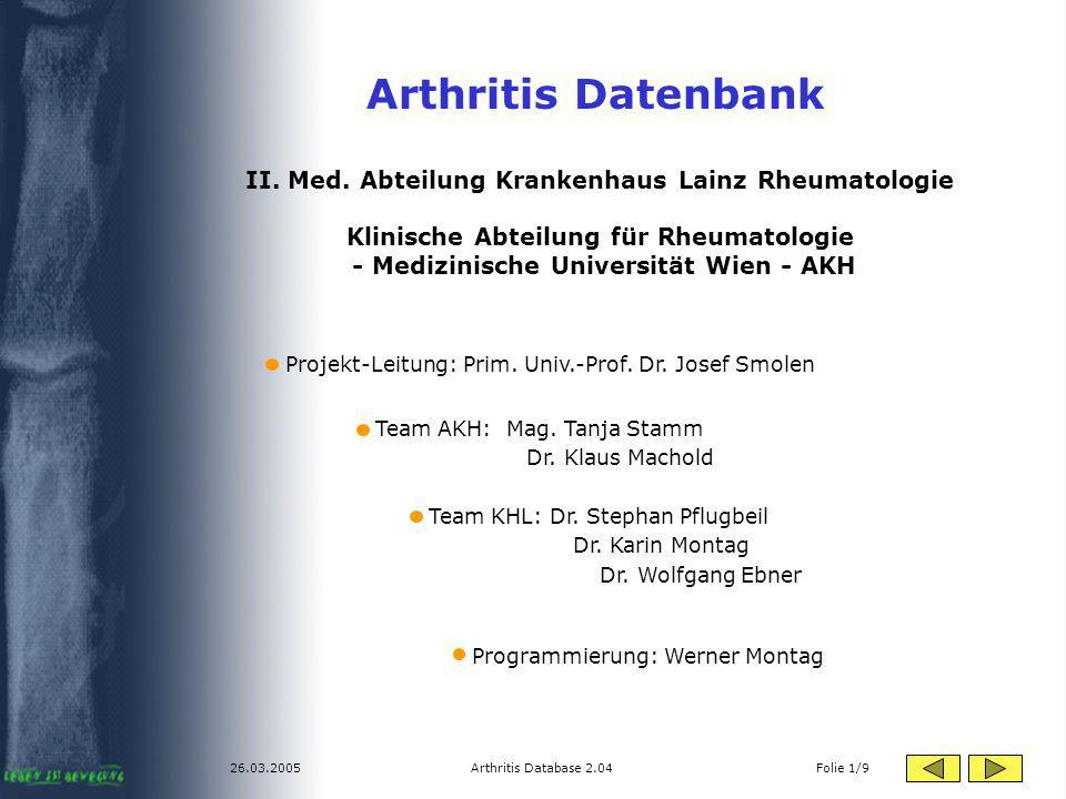 26.03.2005Arthritis Database 2.04 Folie 1/9 Arthritis Datenbank II.