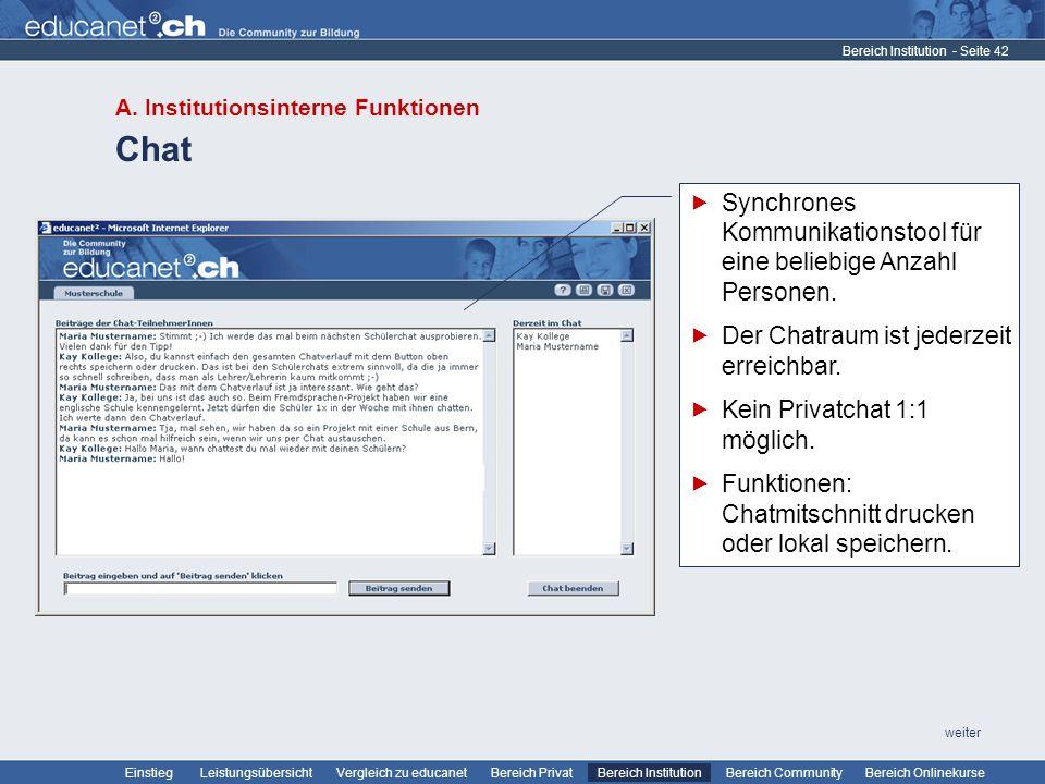 - Seite 42 Leistungsübersicht Vergleich zu educanetBereich PrivatBereich Institution Bereich CommunityEinstiegBereich Onlinekurse weiter Chat Bereich