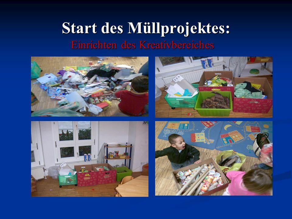 Start des Müllprojektes: Einrichten des Kreativbereiches