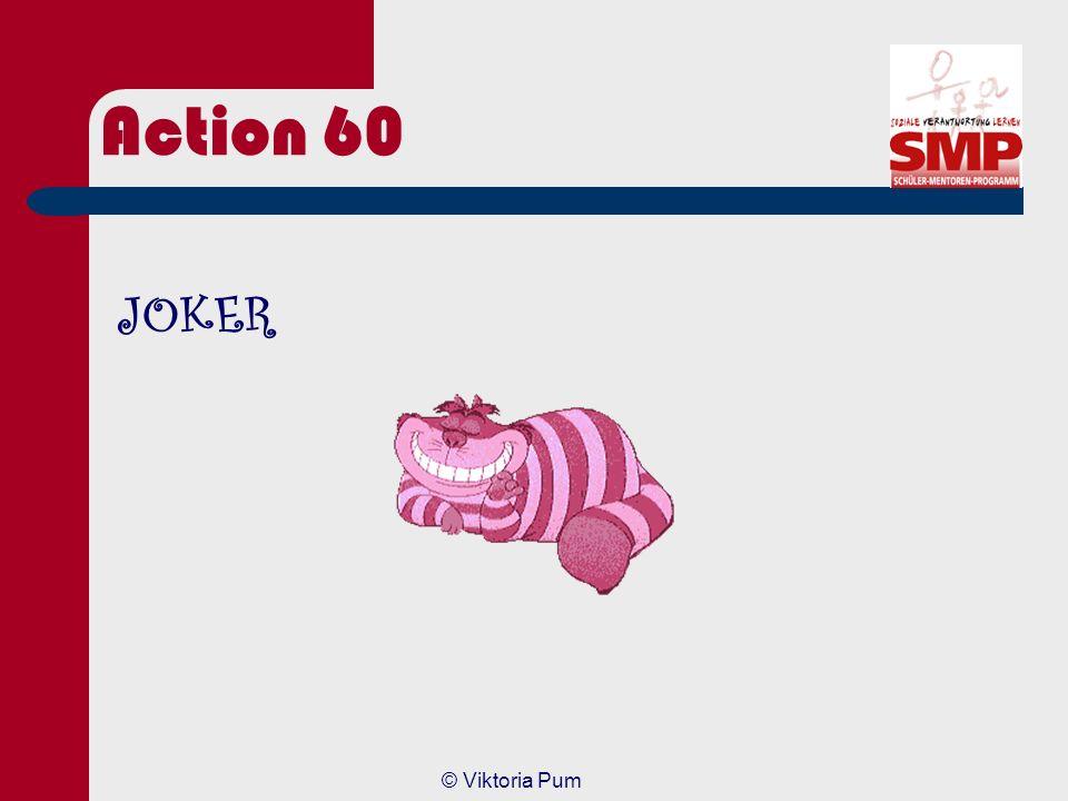 © Viktoria Pum Action 40 Antwort Bei öffentlichen Veranstaltungen ist die Einwilligung der GEMA einzuholen. Dies gilt nicht, wenn: – Bei der Veranstal
