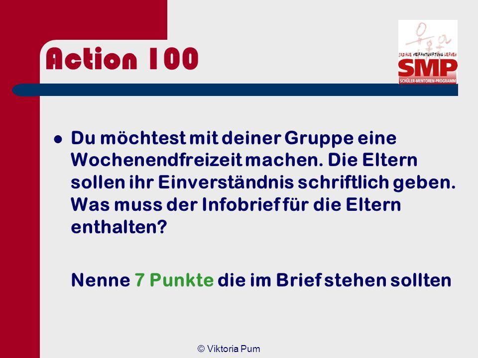 © Viktoria Pum Action 80 Antwort Art. 1 aus dem Jugendschutzgesetz (JuSchG) §4 Abs. (1) In Verkaufsstellen [...] dürfen 1. Branntwein, branntweinhalti