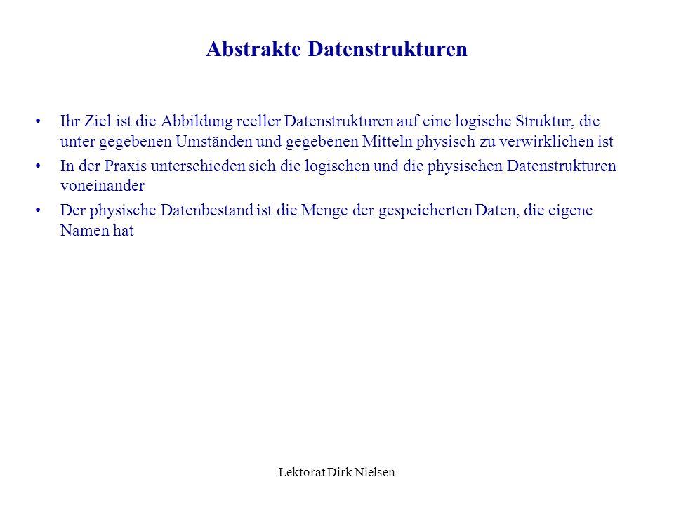 Lektorat Dirk Nielsen Elementare Datenstrukturen Sequenz / Feld / Block: (array) Folge von Daten, deren Anzahl bestimmt ist und jedes Element durch ei