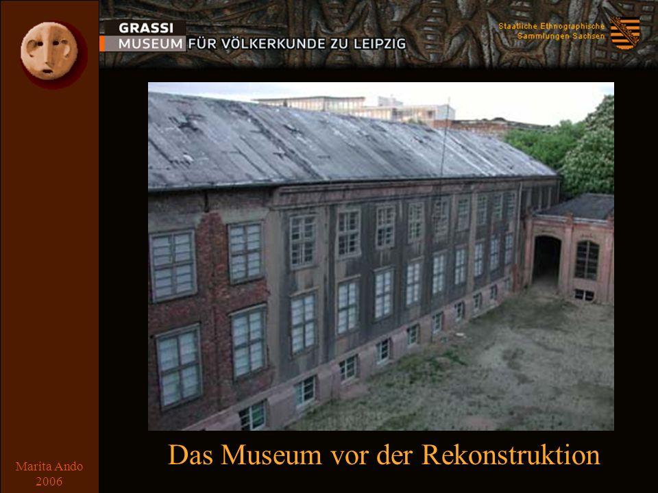 Marita Ando 2006 Vorgeschichte Das Museum vor der Rekonstruktion