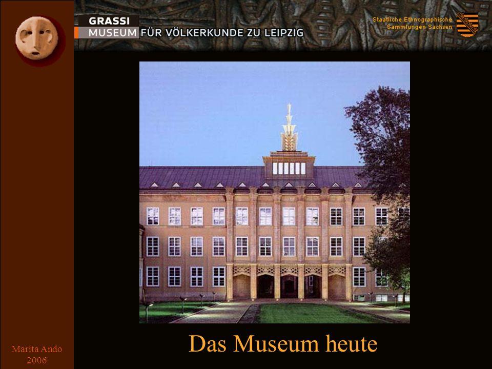 Marita Ando 2006 heute Das Museum heute