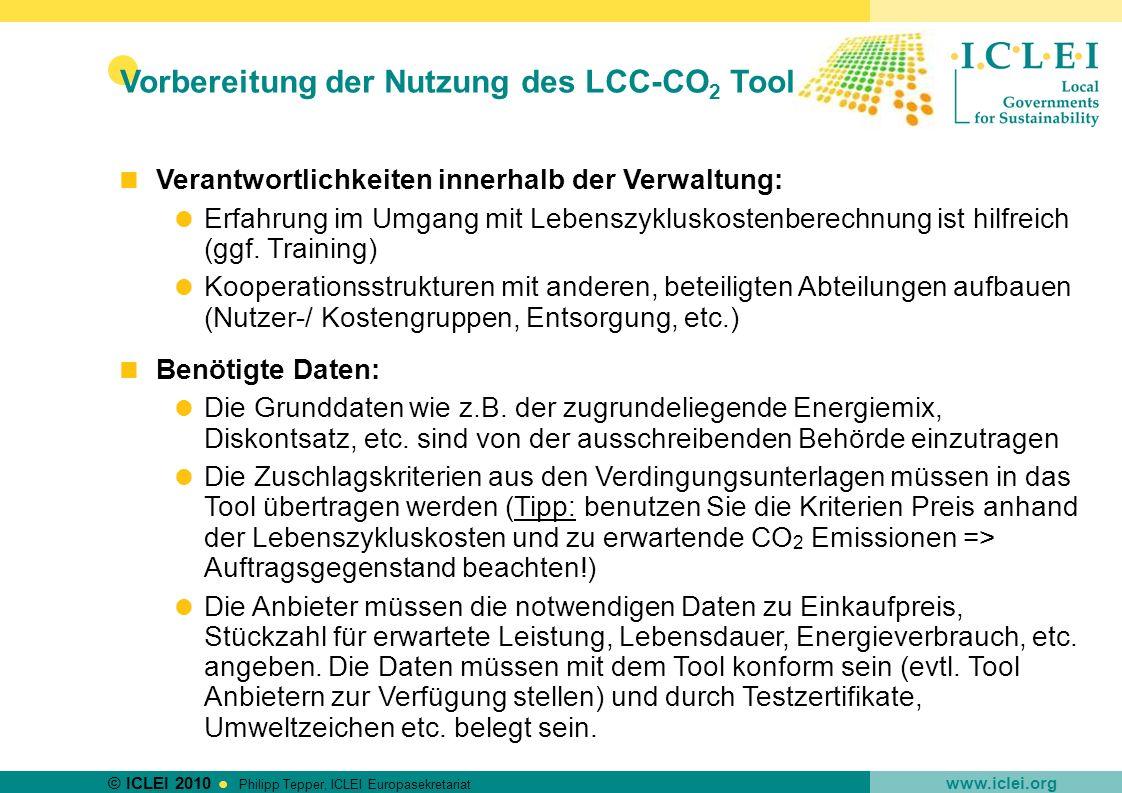 © ICLEI 2010 www.iclei.org Philipp Tepper, ICLEI Europasekretariat Verantwortlichkeiten innerhalb der Verwaltung: Erfahrung im Umgang mit Lebenszyklus