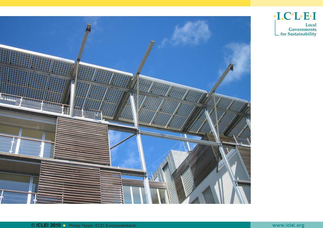 © ICLEI 2010 www.iclei.org Philipp Tepper, ICLEI Europasekretariat Produkt-/Dienstleistungsgruppen mit hohem Klimaentlastungspotenzial Hochbau Auswirkungen und Ansätze Energieverbrauch für Heizung, Kühlung, Lüftung, Warmwasser, Strom und dadurch verursachte CO 2 -Emissionen => Optimieren Sie die Energieeffizienz von Gebäuden (z.B.