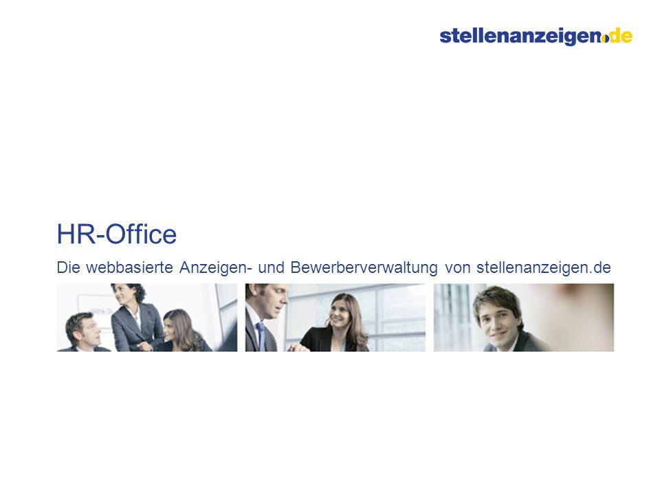 HR-Office Die webbasierte Anzeigen- und Bewerberverwaltung von stellenanzeigen.de