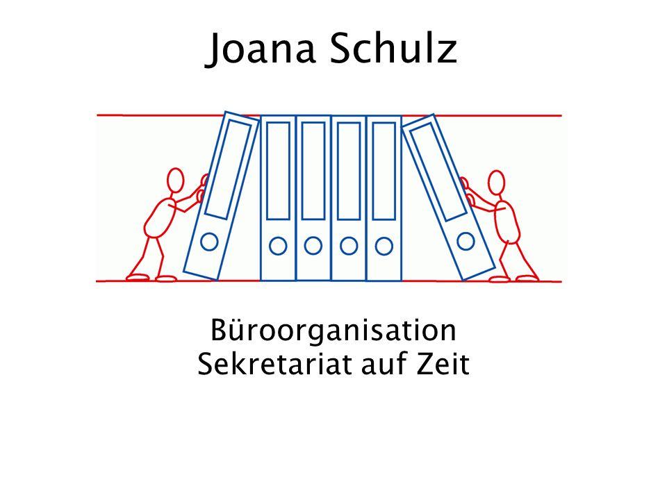Joana Schulz Büroorganisation Sekretariat auf Zeit