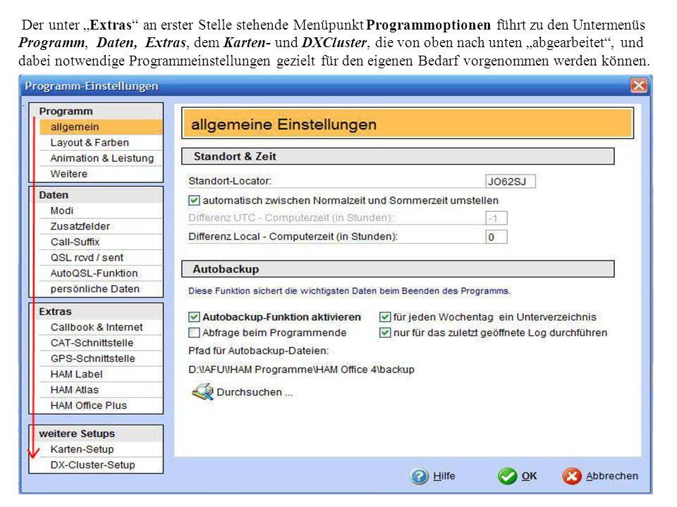 Der unter Extras an erster Stelle stehende Menüpunkt Programmoptionen führt zu den Untermenüs Programm, Daten, Extras, dem Karten- und DXCluster, die