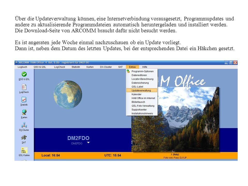 Über die Updateverwaltung können, eine Internetverbindung vorausgesetzt, Programmupdates und andere zu aktualisierende Programmdateien automatisch her