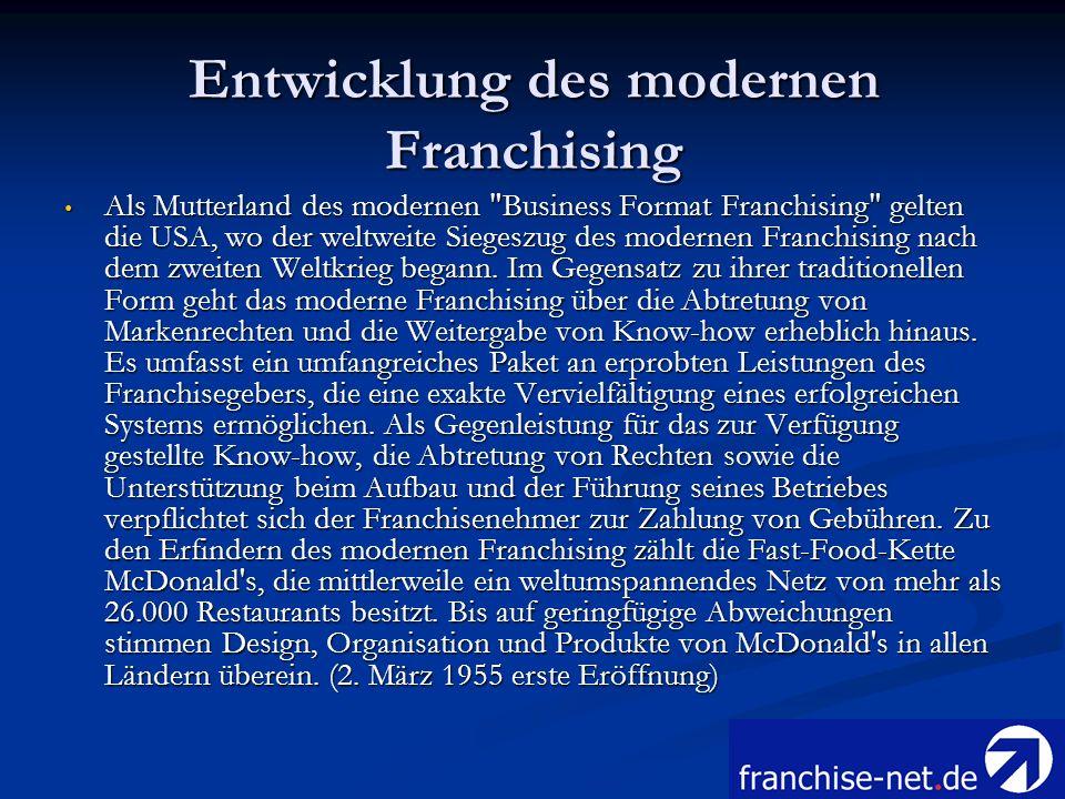 Entwicklung des modernen Franchising Als Mutterland des modernen