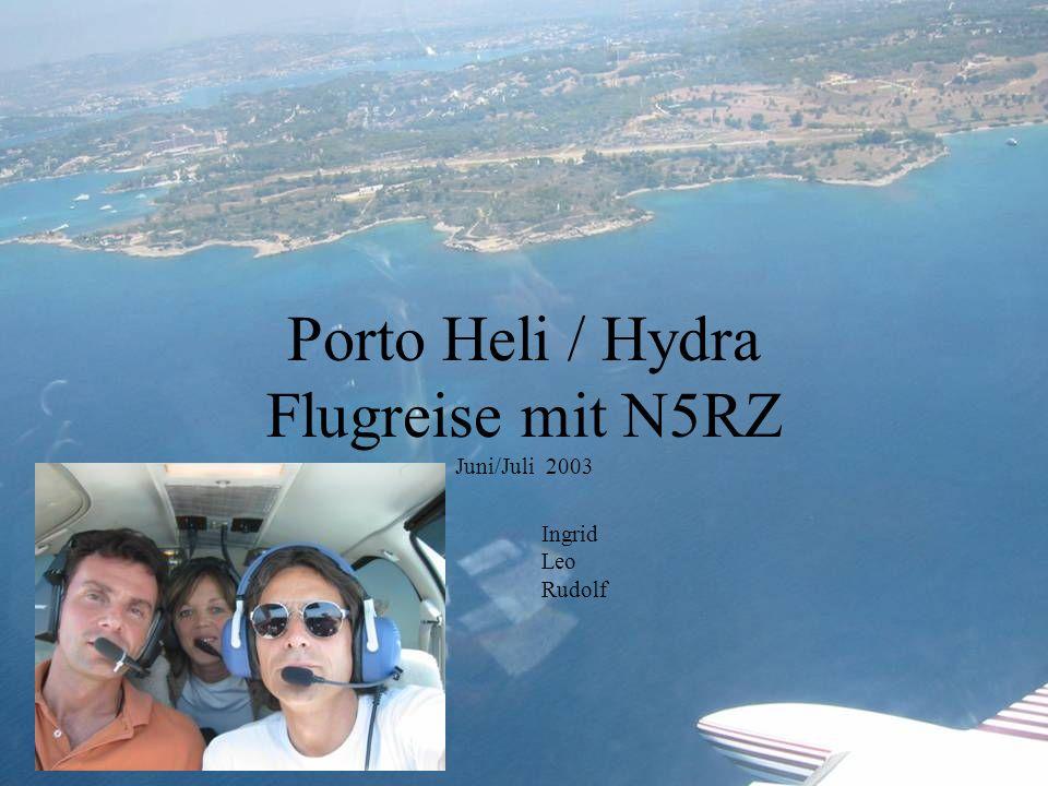 Porto Heli / Hydra Flugreise mit N5RZ Juni/Juli 2003 Ingrid Leo Rudolf