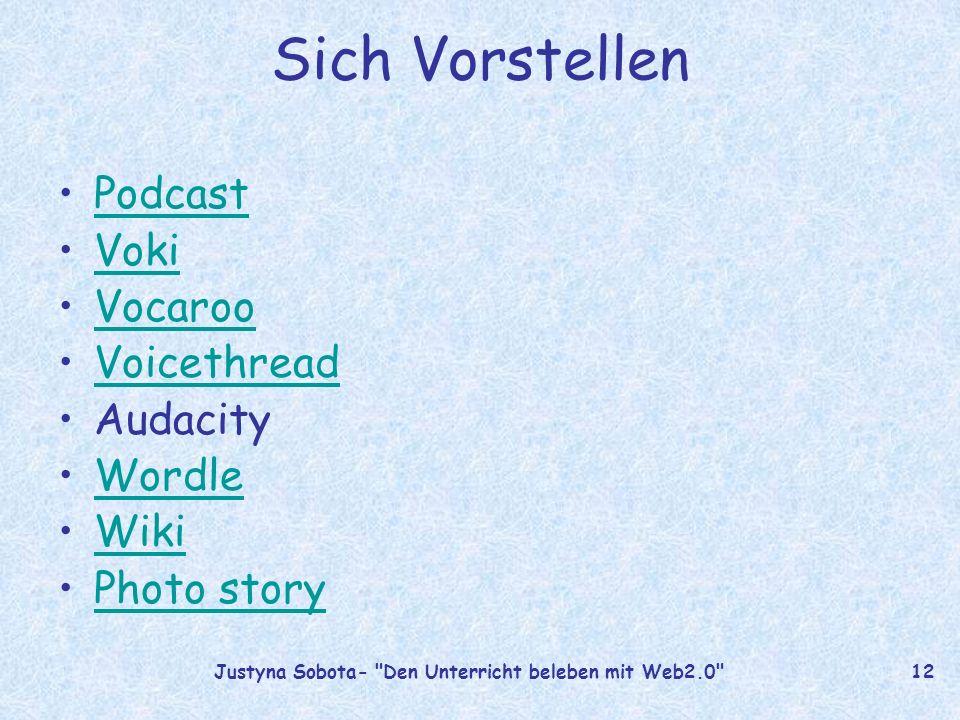 Justyna Sobota- Den Unterricht beleben mit Web2.0 11 Podcasting = iPod + broadcasting
