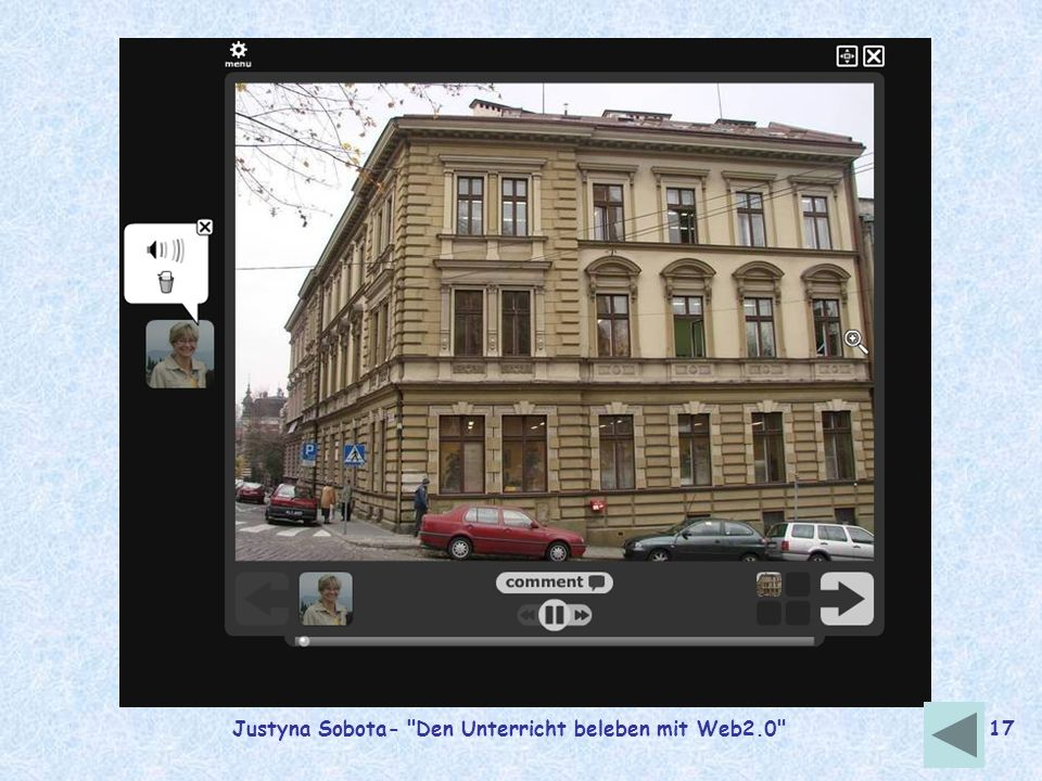 Justyna Sobota- Den Unterricht beleben mit Web2.0 16 http://vocaroo.com/