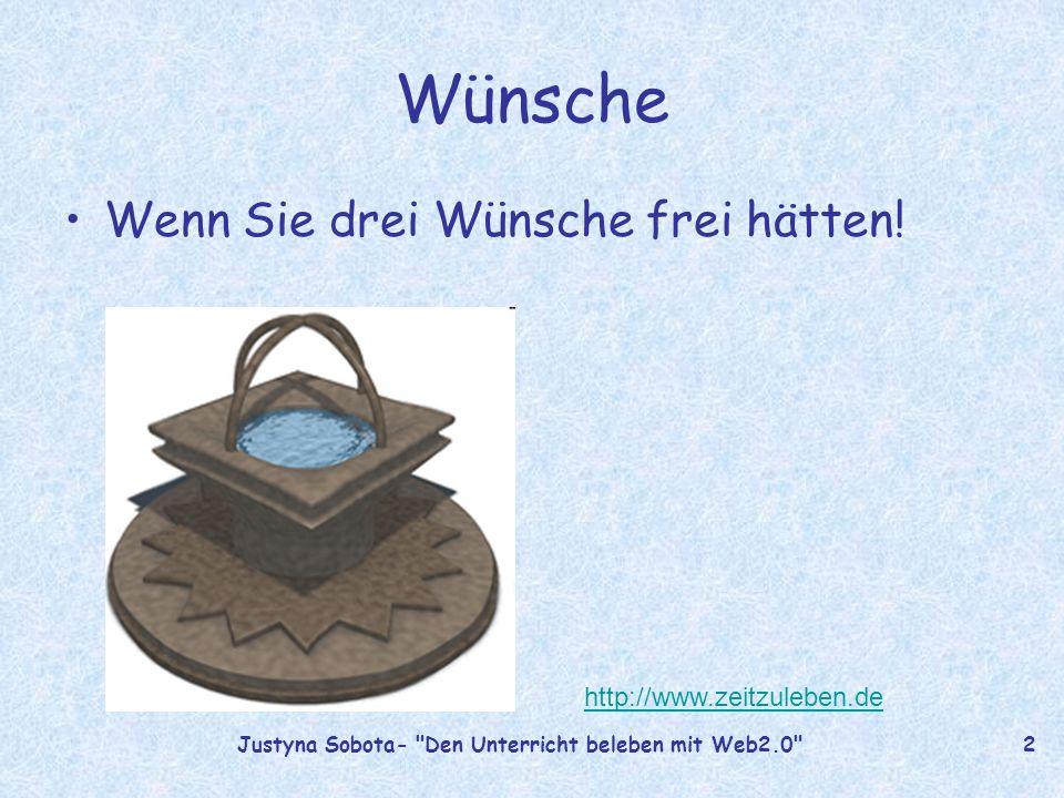 Den Unterricht beleben Mit Web 2.0 Elementen Den Unterricht beleben mit Web 2.0 von Justyna Sobota steht unter einer Creative Commons Namensnennung-Keine kommerzielle Nutzung-Weitergabe unter gleichen Bedingungen 3.0 Polen Lizenz.