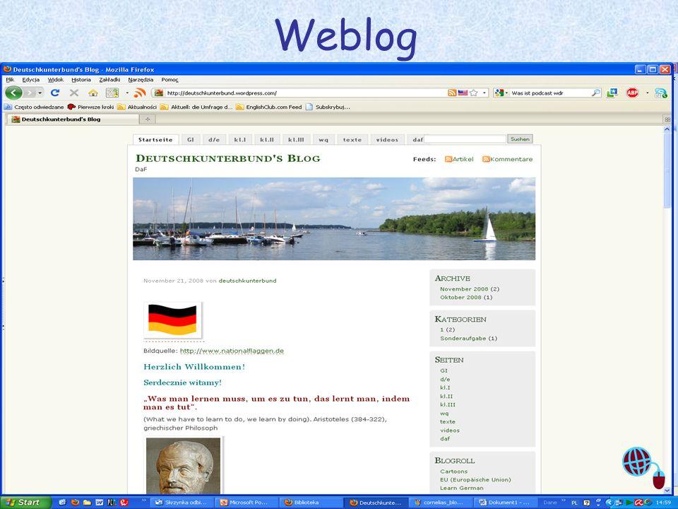Justyna Sobota- Den Unterricht beleben mit Web2.0 8 Weblog = Web + Log Logbuch