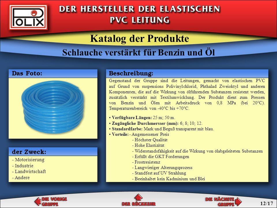 Schlauche verstärkt für Benzin und Öl einschichtige Schlauche für Benzin und Öl Schlauche für Benzin und Öl Katalog der Produkte