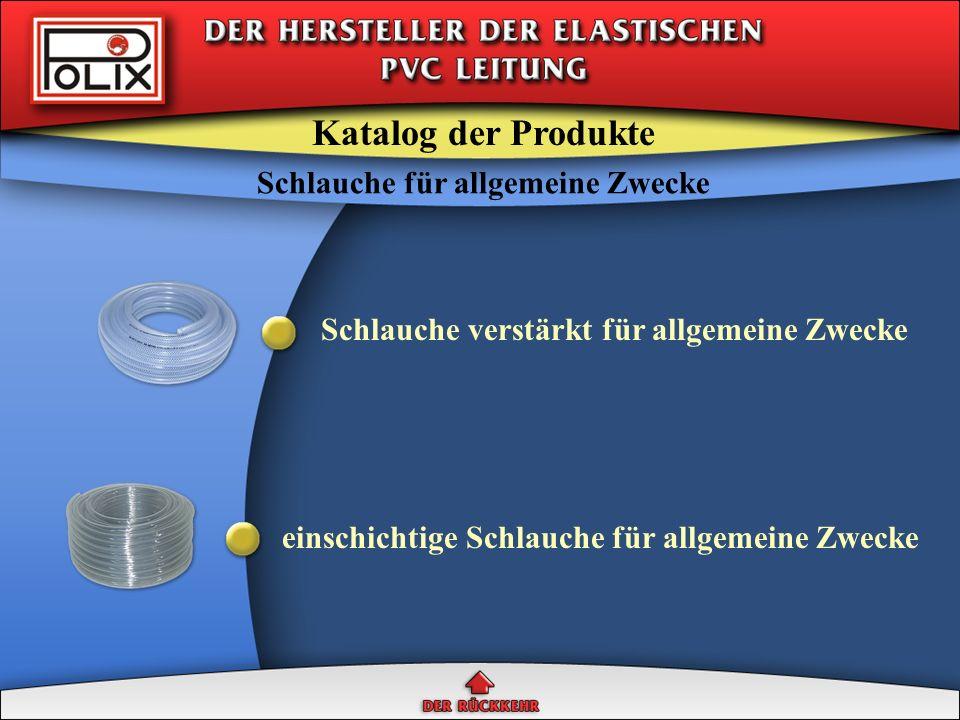 Gegenstand der Gruppe sind die Leitungen, gemacht von elastischen PVC auf Grund von suspensions Polivinylchlorid, Phthalad Zweioktyl und anderen Komponenten, die auf die Wirkung von ölführenden Substanzen resistent werden.