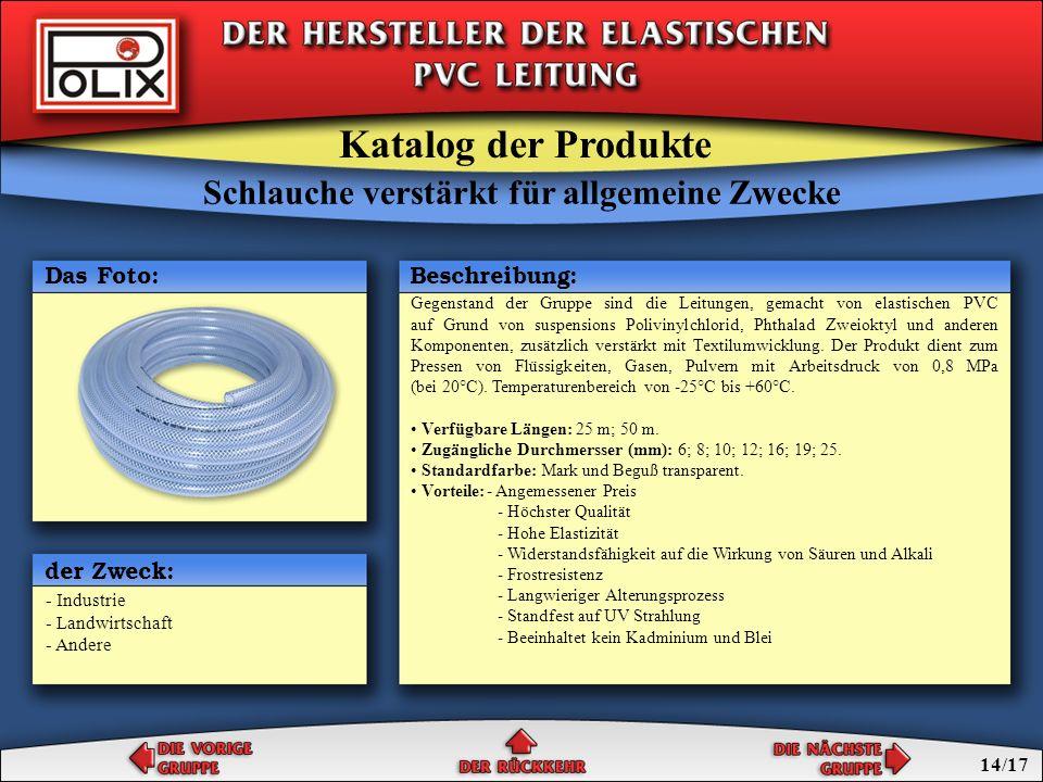 Schlauche verstärkt für allgemeine Zwecke einschichtige Schlauche für allgemeine Zwecke Schlauche für allgemeine Zwecke Katalog der Produkte