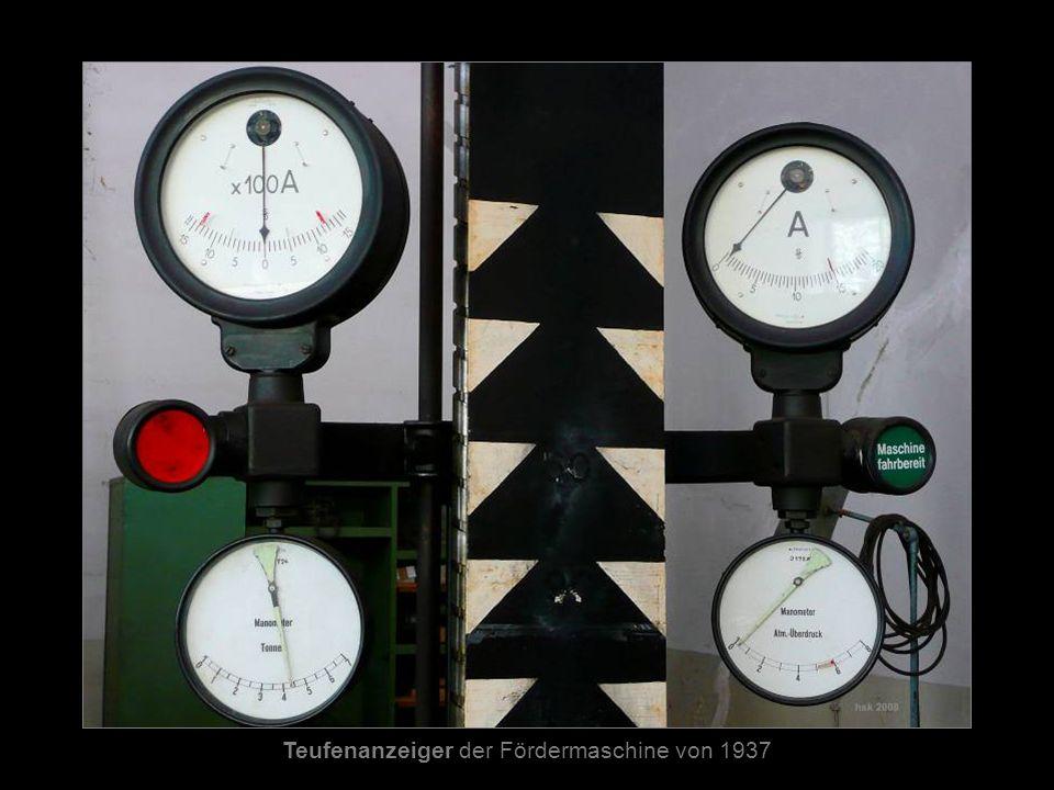 Teufenanzeiger der Fördermaschine von 1937