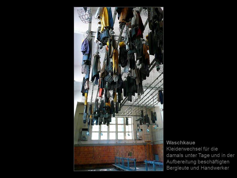 Waschkaue Kleiderwechsel für die damals unter Tage und in der Aufbereitung beschäftigten Bergleute und Handwerker