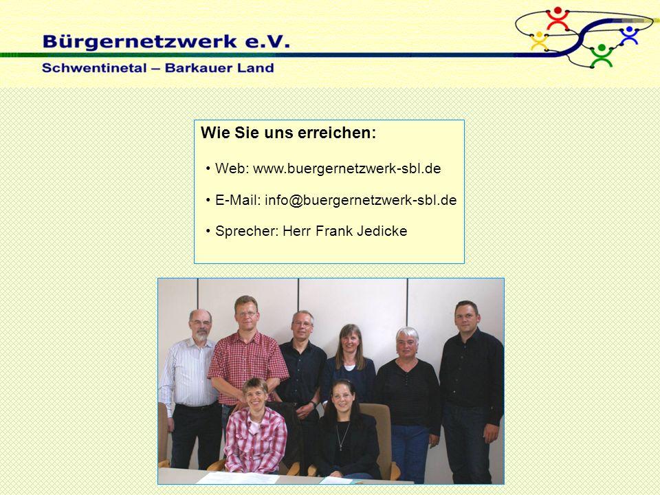Wie Sie uns erreichen: Web: www.buergernetzwerk-sbl.de E-Mail: info@buergernetzwerk-sbl.de Sprecher: Herr Frank Jedicke