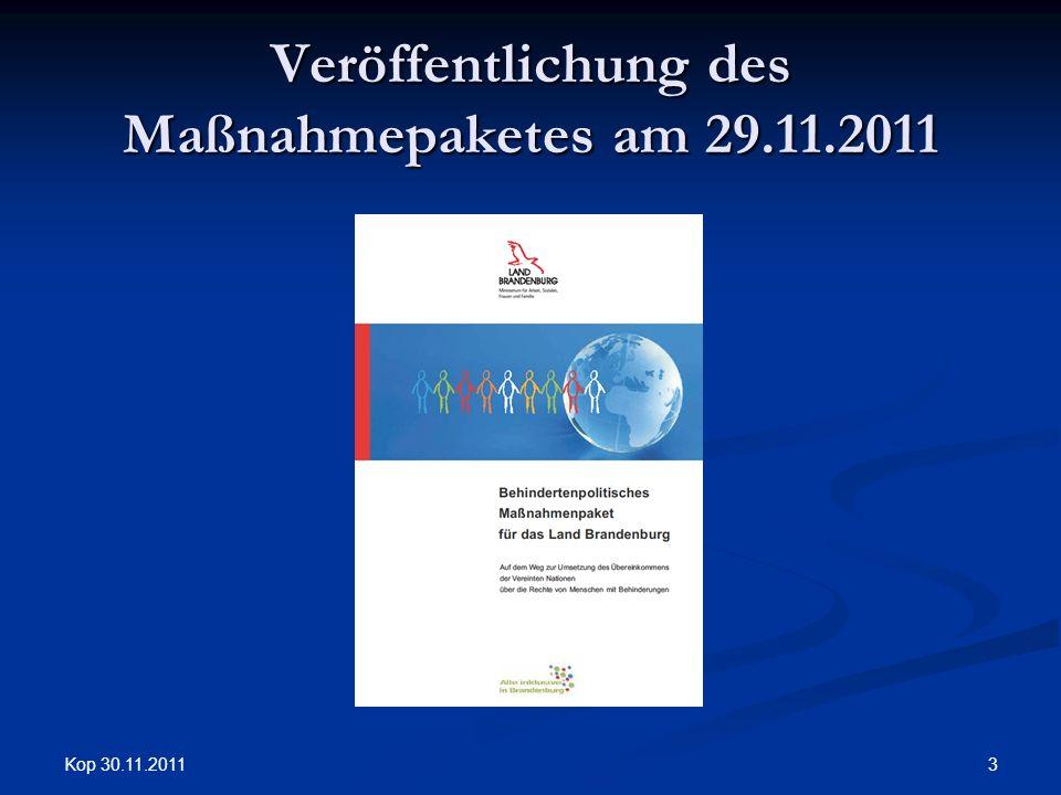 Kop 30.11.2011 3 Veröffentlichung des Maßnahmepaketes am 29.11.2011