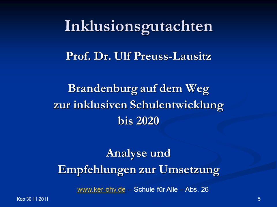 Kop 30.11.2011 5 Inklusionsgutachten Prof. Dr.