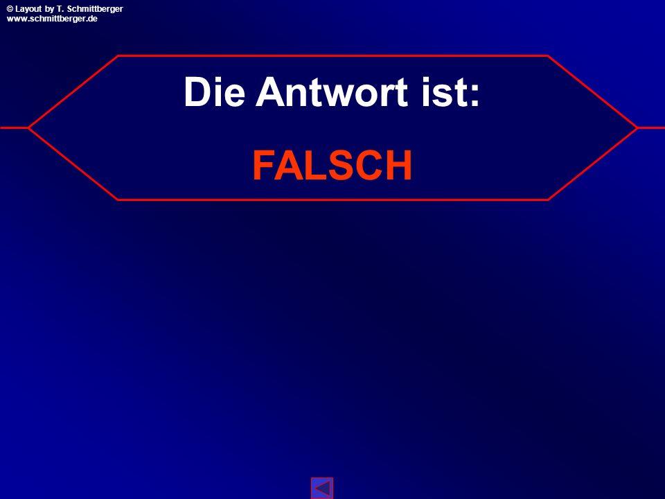 © Layout by T. Schmittberger www.schmittberger.de Layout by T. Schmittberger www.schmittberger.de A C B D 106 A A A A Das Quiz ist leider zu Ende! A A