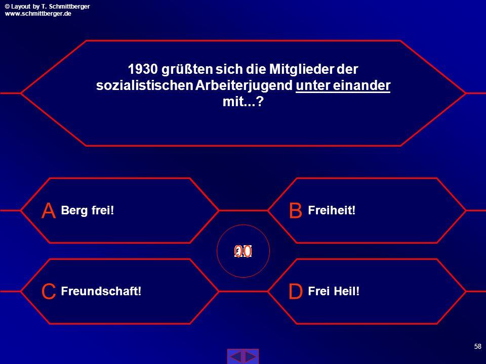 © Layout by T. Schmittberger www.schmittberger.de Layout by T. Schmittberger www.schmittberger.de A C B D 57 Was waren 1928 die Roten Falken? Helfer b