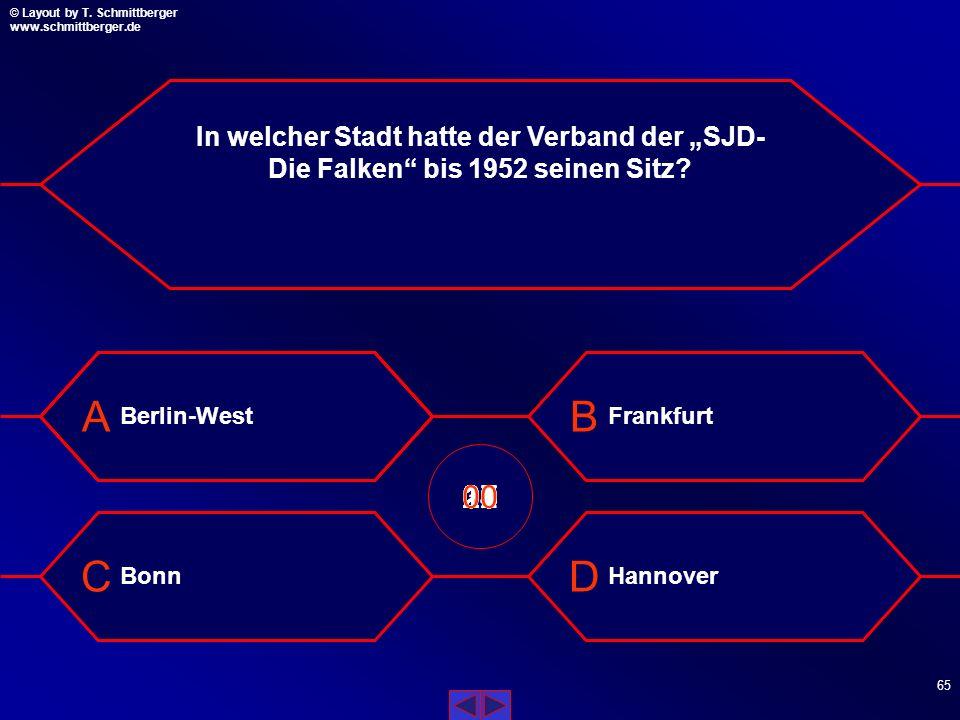 © Layout by T. Schmittberger www.schmittberger.de Layout by T. Schmittberger www.schmittberger.de A C B D 64 In der DDR waren die Falken...? Ausdrückl