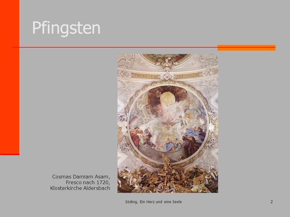 Söding, Ein Herz und eine Seele2 Pfingsten Cosmas Damiam Asam, Fresco nach 1720, Klosterkirche Aldersbach