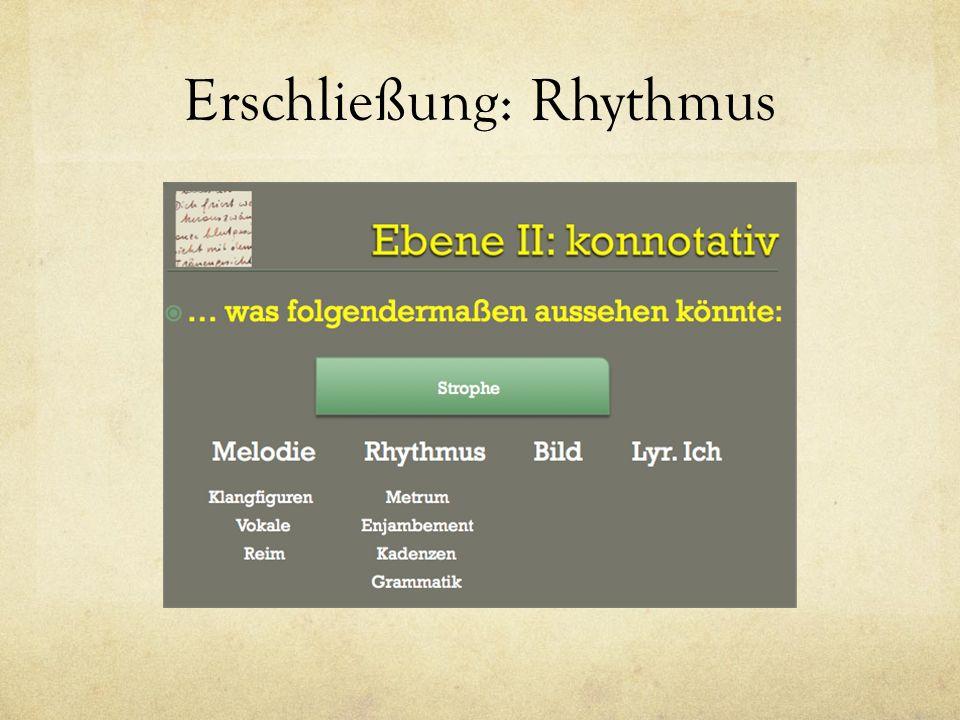 Erschließung: Rhythmus