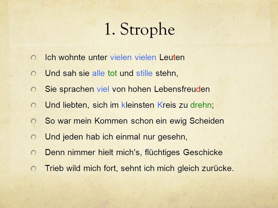 2. Strophe/Rhythmus Keine neuen Erkenntnisse; wird hier nicht wieder aufgenommen