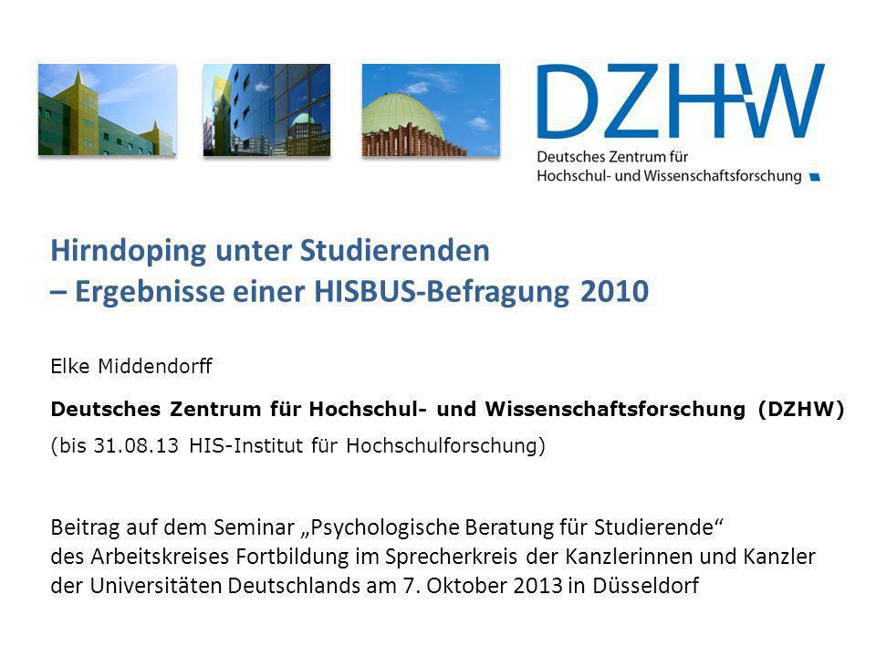 22 E.Middendorff: Hirndoping unter Studierenden Wie beurteilen Sie die folgenden Merkmale bzw.