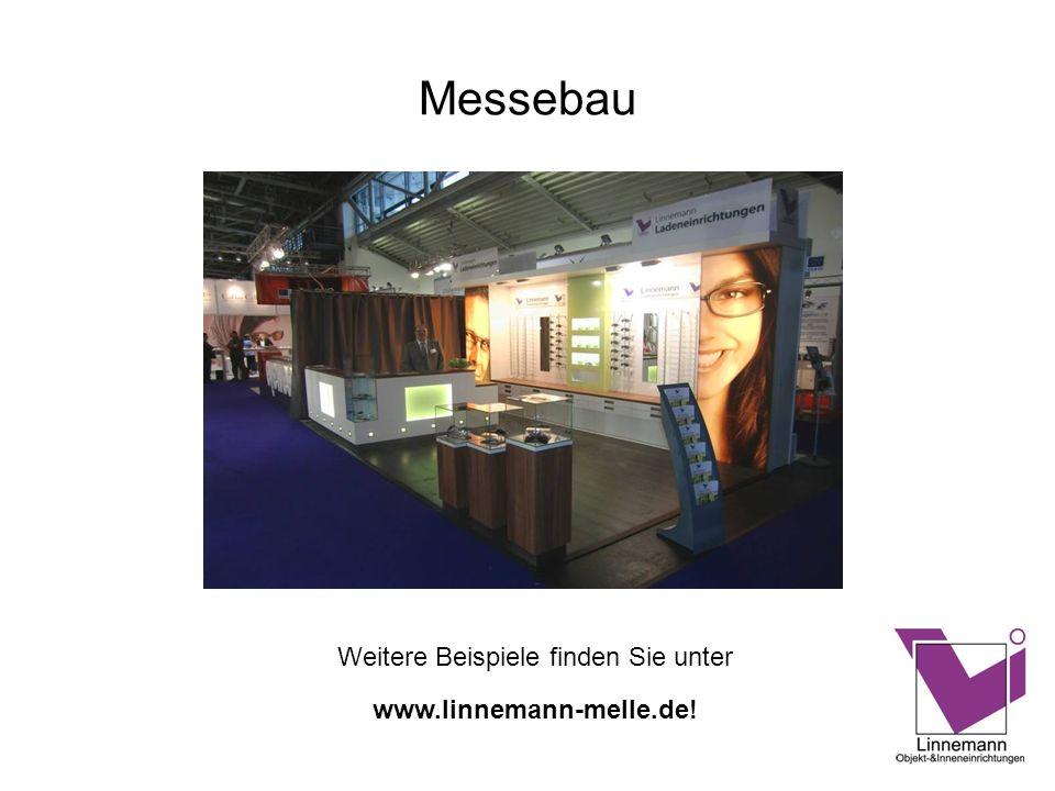 Messebau Weitere Beispiele finden Sie unter www.linnemann-melle.de!