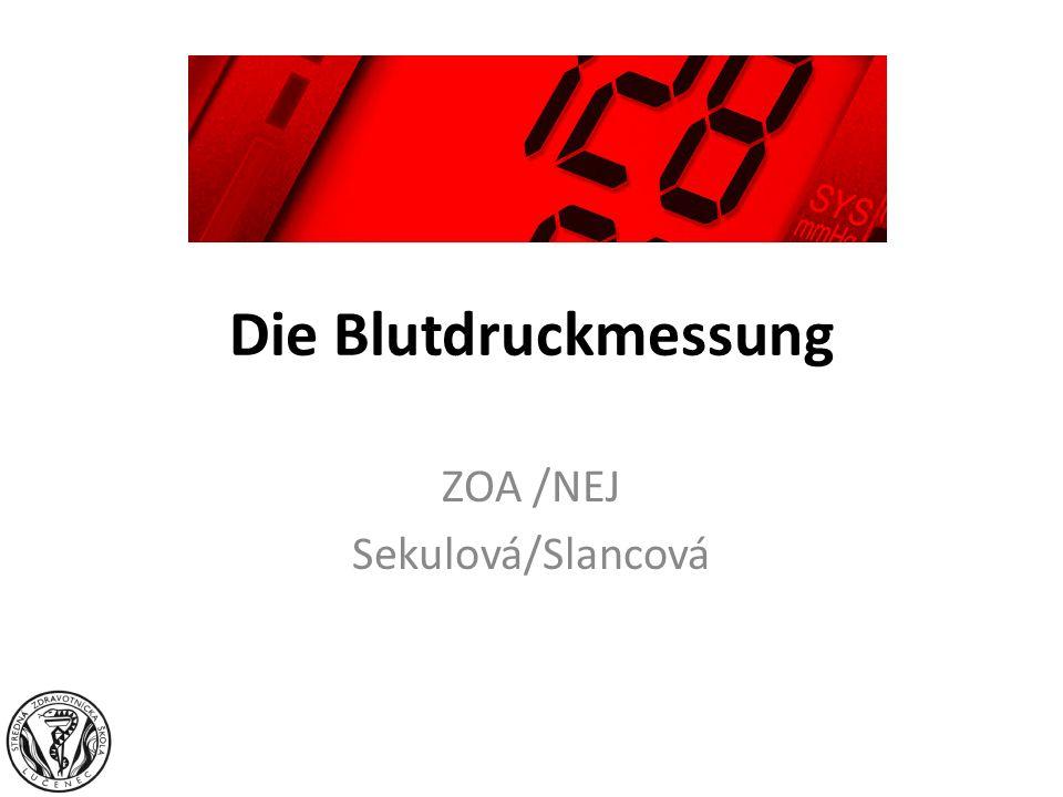 Die Blutdruckmessung ZOA /NEJ Sekulová/Slancová