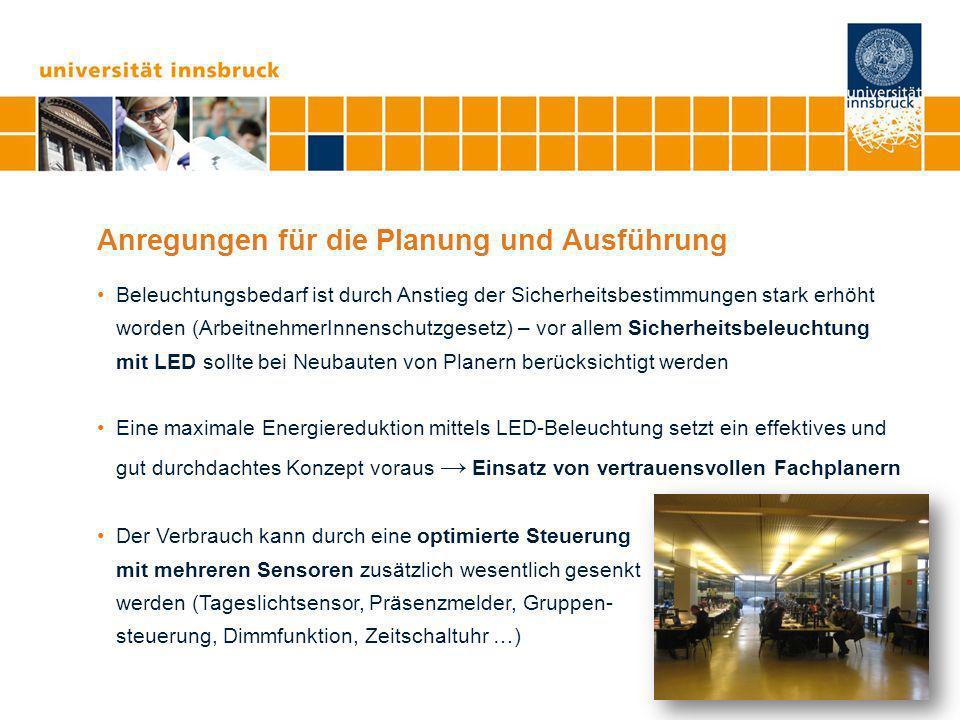 Seite 16 Anregungen für die Planung und Ausführung Beleuchtungsbedarf ist durch Anstieg der Sicherheitsbestimmungen stark erhöht worden (ArbeitnehmerI