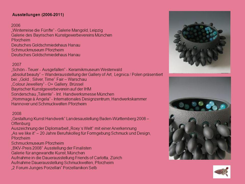 Ausstellungen (2006-2011) 2006 Winterreise die Fünfte - Galerie Mangold, Leipzig Galerie des Bayrischen Kunstgewerbevereins München Pforzheim Deutsche