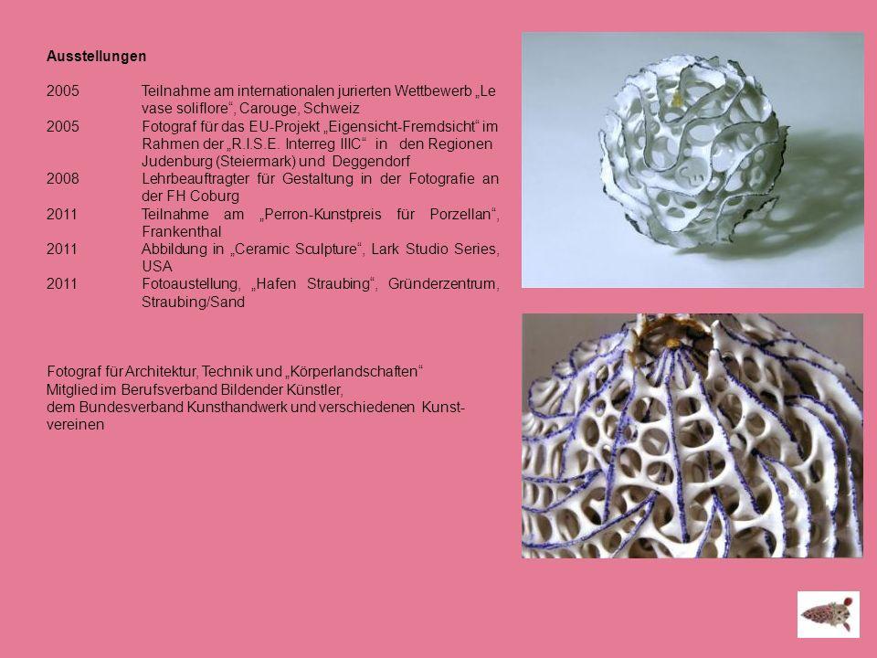 Ausstellungen 2005Teilnahme am internationalen jurierten Wettbewerb Le vase soliflore, Carouge, Schweiz 2005Fotograf für das EU-Projekt Eigensicht-Fre