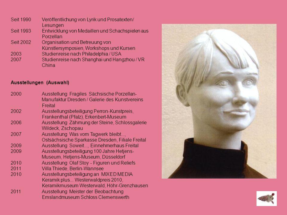 Seit 1990 Veröffentlichung von Lyrik und Prosatexten/ Lesungen Seit 1993 Entwicklung von Medaillen und Schachspielen aus Porzellan Seit 2002 Organisat