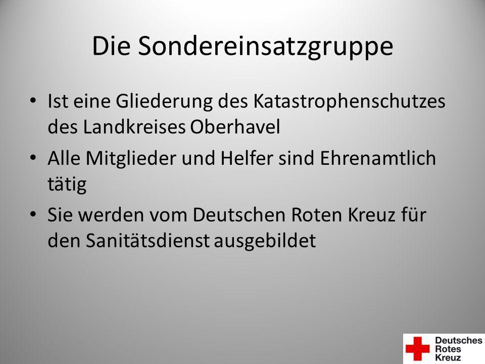Die Sondereinsatzgruppe Ist eine Gliederung des Katastrophenschutzes des Landkreises Oberhavel Alle Mitglieder und Helfer sind Ehrenamtlich tätig Sie